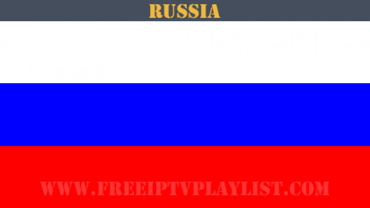 Russia ip tv playlist online m3u files 14-12-18 - Free IPTV Playlist